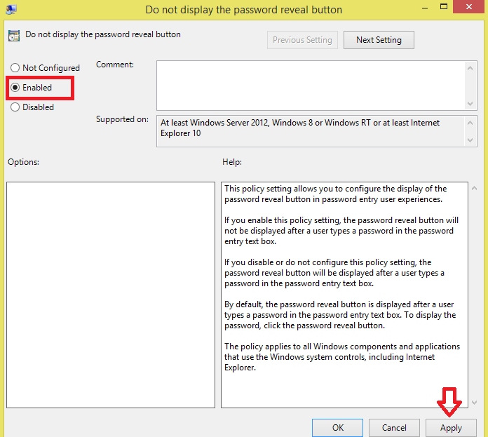 Do not display the password reveal button [Enable it]